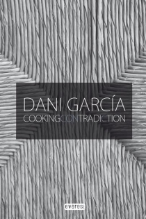 Portada del Dani García cooking contradiction